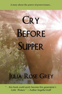 Cry Before Supper Julia Rose Grey