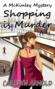Shopping is Murder Carolyn Arnold