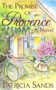 The Promise Of Provence Patricia sands