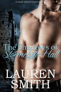 The Shadows Of Stormclyffe Hall Lauren Smith