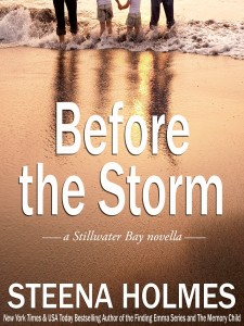 Before the Storm Steena Holmes