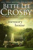 1Bette Lee Crosby Memory House - ebook