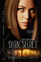 1Dark Secret Michelle Escamilla