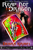 1Reap Not The Dragon Debra Kristi