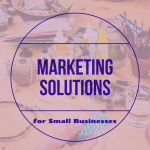 marketing solutions for small business